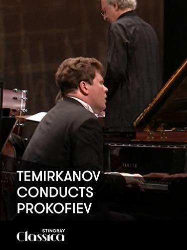 Temirkanow dirigiert Prokofiev