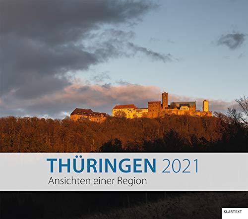 Thüringen 2021: Ansichten einer Region. Kalender 2021