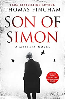Son of Simon : A Mystery Novel of Crime and Suspense by [Thomas Fincham]