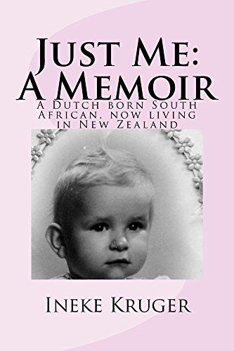 Just Me: A Memoir by [Ineke Kruger]