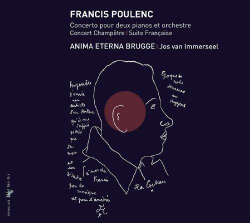 Poulenc: Konzert für zwei Klaviere/Suite française/Concert champêtre