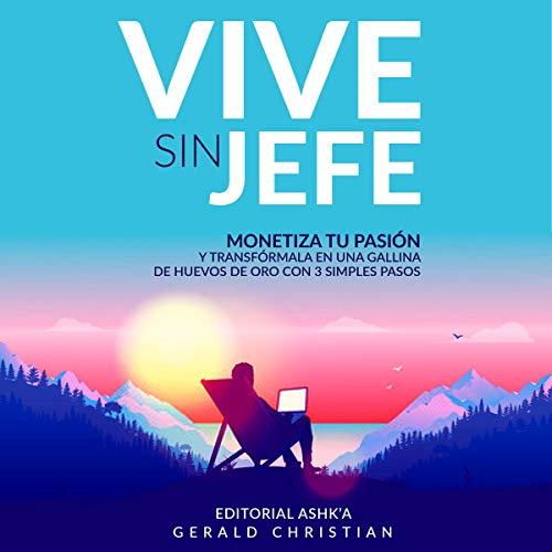 Vive Sin Jefe [Live Without a Boss] Titelbild