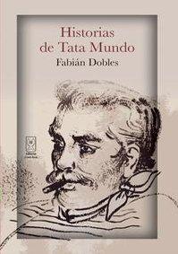 Paperback Historias de Tata Mundo [Spanish] Book