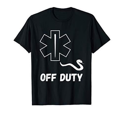 Off Duty Paramedic Medic Emergency First Responder Funny EMT T-Shirt