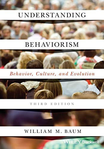 Understanding Behaviorism: Behavior, Culture, and Evolution