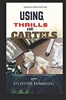 Using: Thrills and Cartels