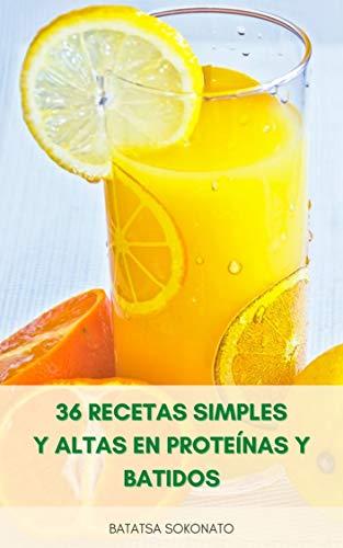 36 Recetas Simples Y Altas En Proteínas Y Batidos : Recetas ...