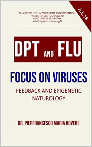 DPT AND FLU: FOCUS ON VIRUSES (self caregiver A E Book 18) (English Edition)