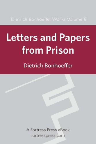 Letters and Papers from Prison DBW Vol 8 (Dietrich Bonhoeffer Works) (English Edition)