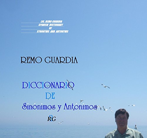 DICCIONARIO DE SINÓNIMOS Y ANTÓNIMOS: DICCIONARIO- DICTIONARY