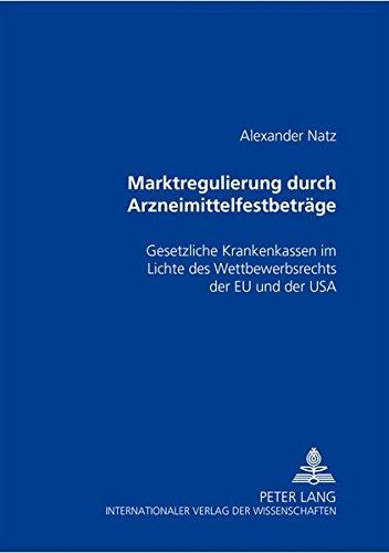 günstig Marktregulierung durch eine bestimmte Menge von Arzneimitteln: Obligatorische Krankenkasse unter Berücksichtigung der folgenden… Vergleich im Deutschland