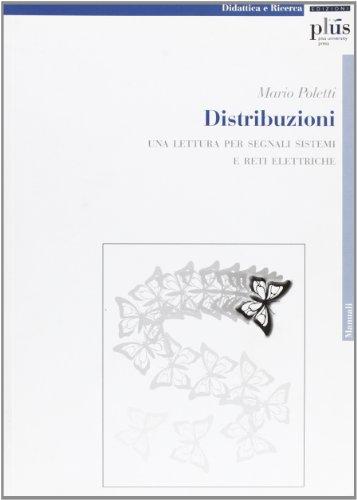 Distribuzioni. Una lettura per segnali, sistemi e reti elettriche