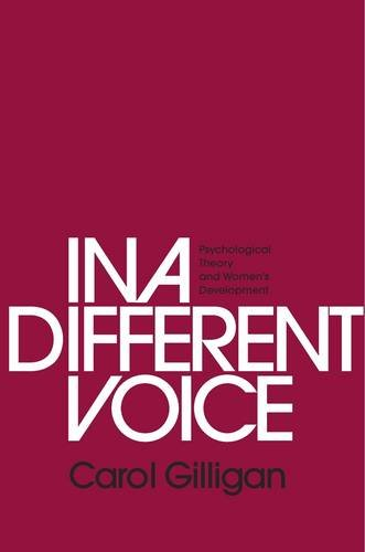 In a Different Voice: Psychological Theory and Women's...