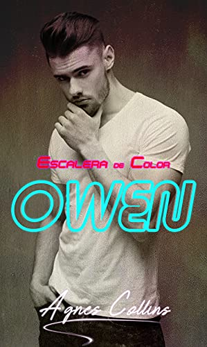 ESCALERA DE COLOR: OWEN de Agnes Collins