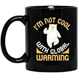 N\A No Estoy de Acuerdo con el Calentamiento Global Taza Negra