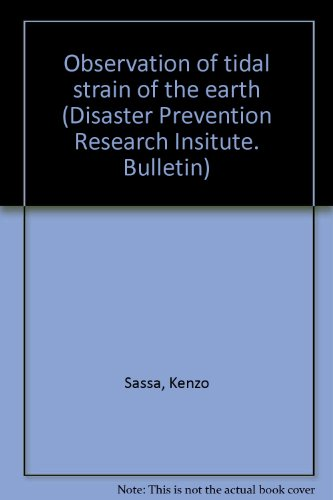 Observation of Tidal Strain of the Earth (Part I), etc., and Observation of Tidal Strain of the Earth by Extensometer (Part II) by Izuo Ozawa