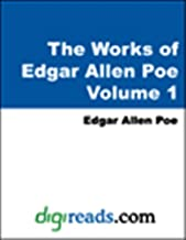 The Complete Works of Edgar Allan Poe Volume 1 of 5 (English Edition)