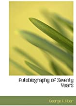 Autobiography of Seventy Years