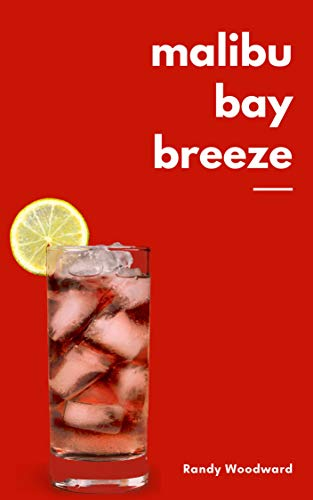Malibu Bay Breeze (English Edition)