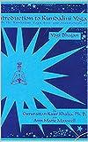 Introduction to Kundalini Yoga: With the Kundalini Yoga Sets and Meditations of Yogi Bhajan (English Edition)