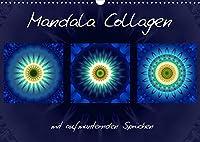 Mandala Collagen mit aufmunternden Spruechen (Wandkalender 2022 DIN A3 quer): Farbharmonische Mandala Collagen (Monatskalender, 14 Seiten )