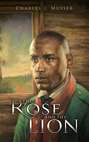 The Rose and the Lion by Charles J. Musser