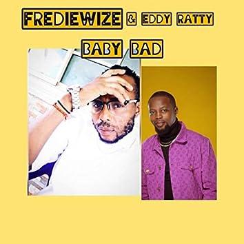 BABY BAD