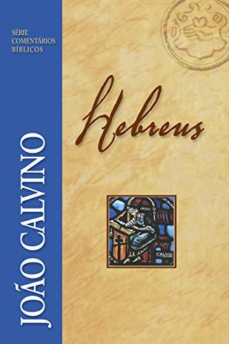 Hebreus (Série Comentários Bíblicos)