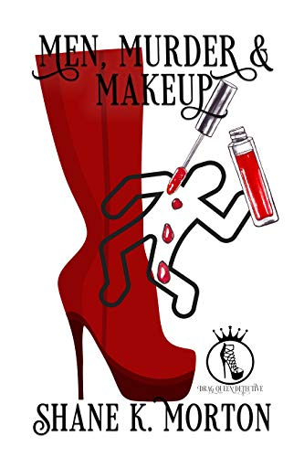 Men, Murder and Makeup (Drag Queen Detective Book 1) (English Edition)