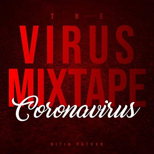 The Virus Mixtape Coronavirus