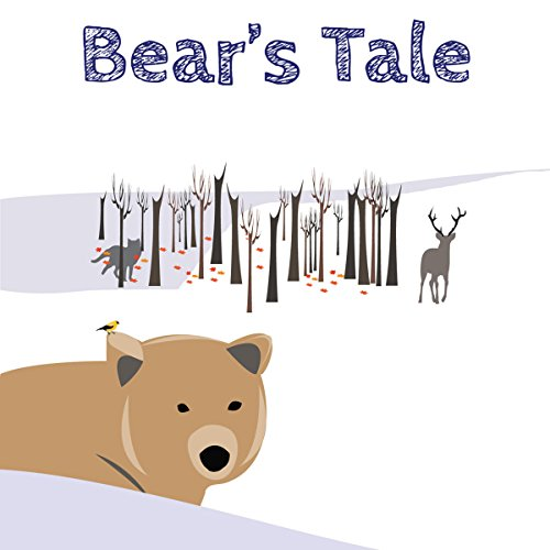 Bear's Tale audiobook cover art