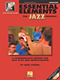 Essential Elements for Jazz Ensemble a Comprehensive Method for Jazz Style and Improvisation / Conductor