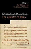 The Epistles of Pliny (Oxford Readings in Classical Studies)