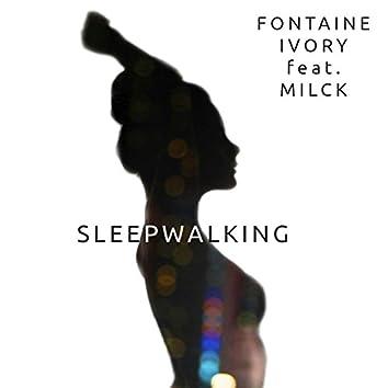 Sleepwalking (feat. Milck)