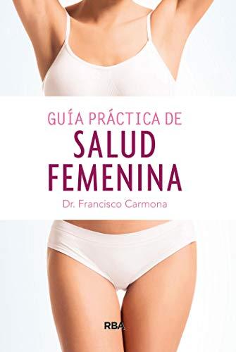 Guía práctica de salud femenina (OTROS NO FICCIÓN