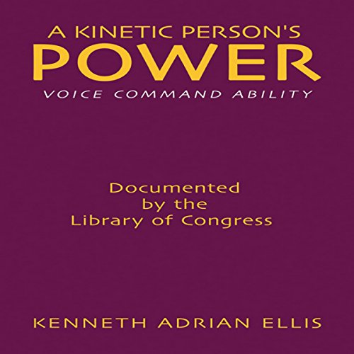 A Kinetic Person's Power Audiobook By Kenneth Ellis cover art