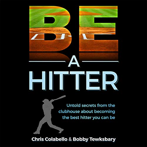 Be a Hitter audiobook cover art