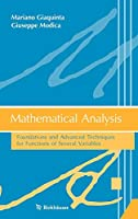 Mathematical Analysis: Foundations and Advanced Techniques for Functions of Several Variables