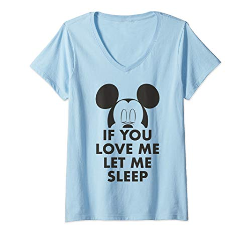 Womens Disney Mickey And Friends Mickey If You Love Me Let Me Sleep V-Neck T-Shirt