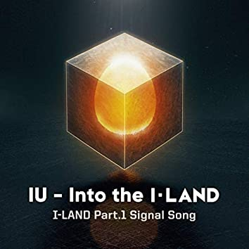 I-LAND Part.1 Signal Song