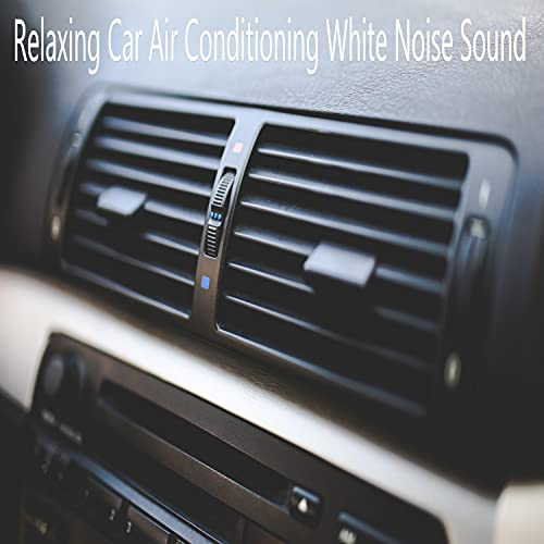 Relaxing Car Air Conditioning White Noise Sound