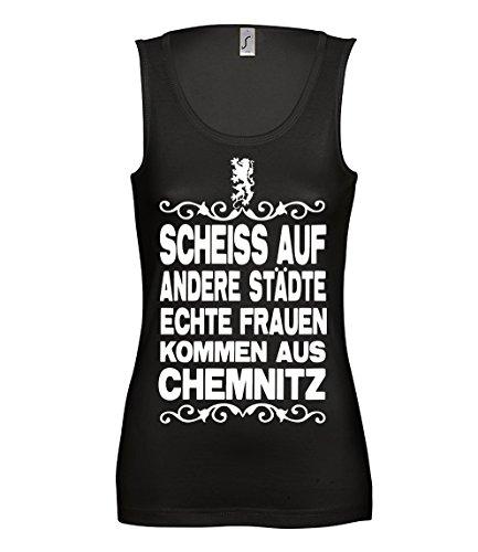 Artdiktat Damen Tank Top T-Shirt Scheiß auf andere Städte - Echte Frauen kommen aus Chemnitz Größe M, schwarz