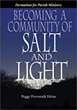 Becoming a Community of Salt and Light: Formation for Parish Social Ministry