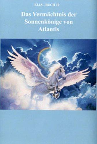 Das Vermächtnis der Sonnenkönige von Atlantis, Atlantisbibliothek Gesamtwerk Teile...