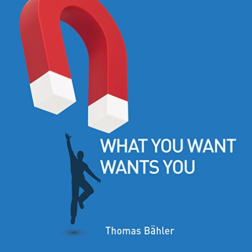 What You Want Wants You audiobook cover art