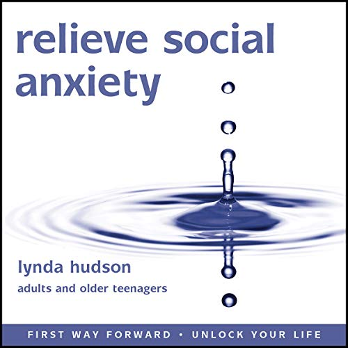 Relieve Social Anxiety audiobook cover art