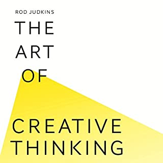 The Art of Creative Thinking                   By:                                                                                                                                 Rod Judkins                               Narrated by:                                                                                                                                 Phil Fox                      Length: 6 hrs and 6 mins     313 ratings     Overall 4.6