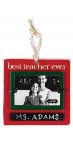 "Mud Pie ""Best Teacher Ever Ornament Frame"