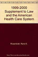 1999-2000 Supplement to Law and the American Health Care System