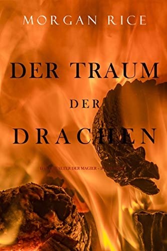 Der Traum der Drachen (Das Zeitalter der Magier – Buch Acht und Finale der Serie)